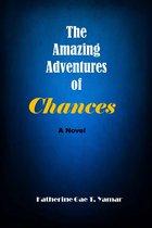 The Amazing Adventures of Chances