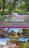 Wolfheze. Een cultuurhistorische wandeling