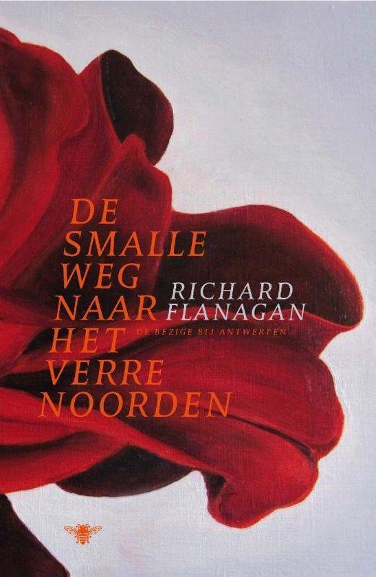 Boek cover De smalle weg naar het verre noorden van Richard Flanagan (Paperback)