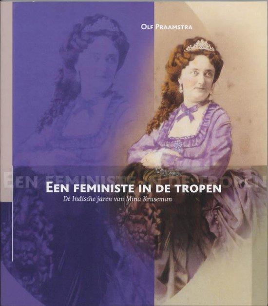 Een feministe in de tropen - O. Praamstra |