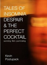 Tales of Insomnia Despair & the Perfect Cocktail