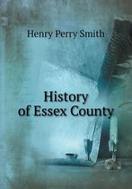History of Essex County