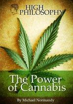 High Philosophy, The Power Of Cannabis. Dutch Edition
