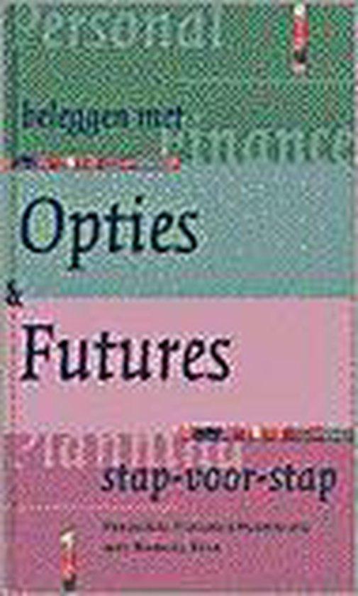 BELEGGEN MET OPTIES EN FUTURES - Rila |