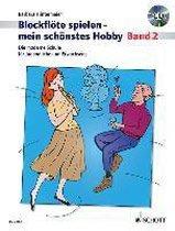 Blockflöte spielen - mein schönstes Hobby