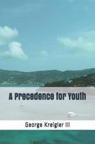 A Precedence for Youth