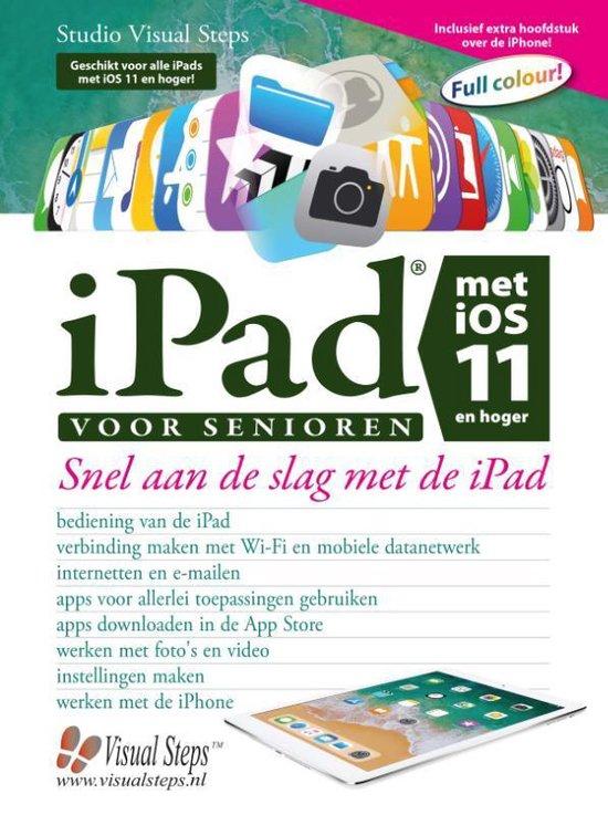 iPad voor senioren met iOS 11 en hoger - Studio Visual Steps |