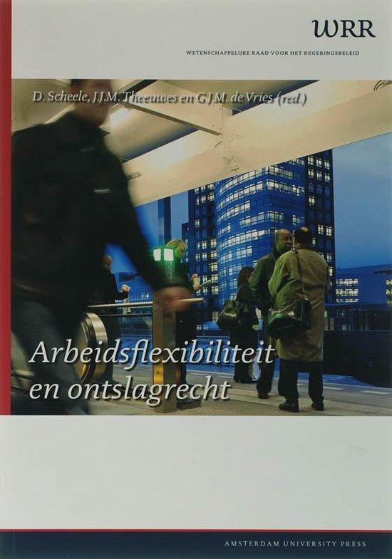 Arbeidsflexibiliteit En Ontslagrecht - Wetenschappelijke Raad Voor Het Regeringsbeleid pdf epub