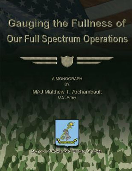 Gauging the Fullness of Our Full Spectrum Operations