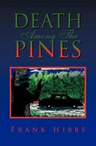 Death Among the Pines