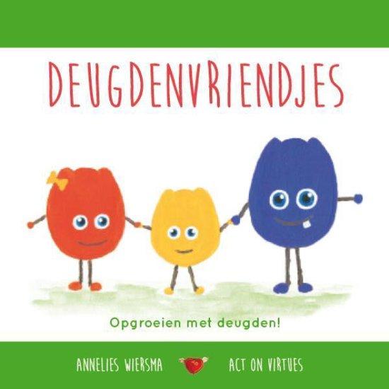 Deugdenvriendjes - Annelies Wiersma | Fthsonline.com