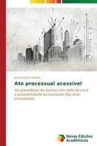 Ato Processual Acessivel