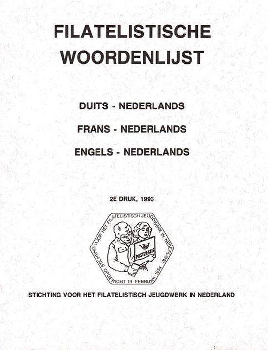 Filatelistische Woordenlijst - J. de Lange |