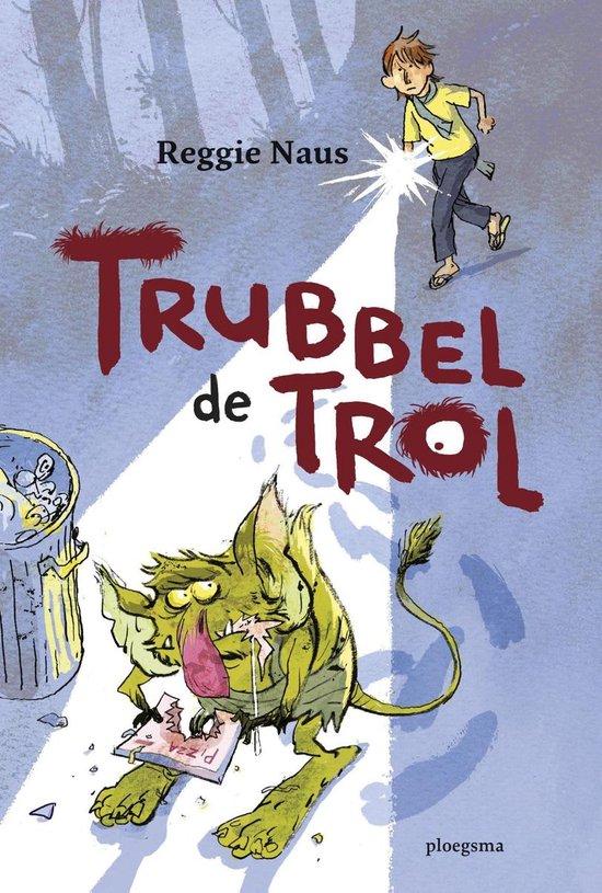 Trubbel de trol - Trubbel de trol - Reggie Naus |