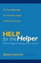 Boek cover Help for the Helper van Babette Rothschild