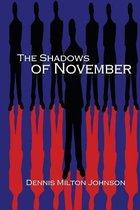 The Shadows of November