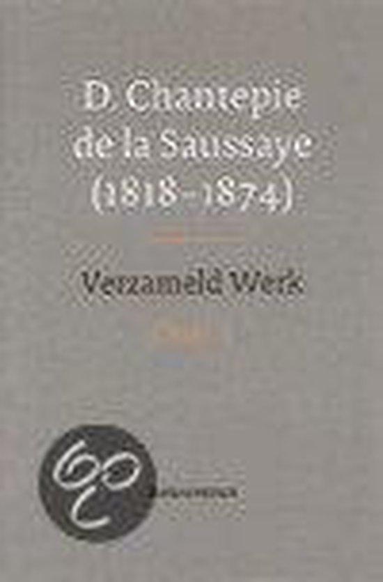 Verzameld werk - D. Chantepie de La Saussaye |