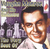Very Best of Vaughn Monroe and His Orchestra