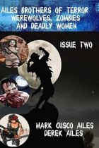 Werewolves, Zombies and Deadly Women