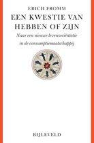 Boek cover Een kwestie van hebben of zijn van Erich Fromm (Paperback)