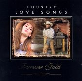 Country Love Songs: Forever Gold