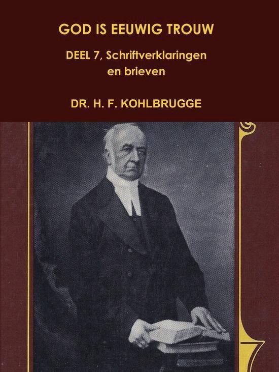 God is eeuwig trouw 7 - H.F. Kohlbrugge |