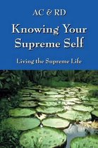 Knowing Your Supreme Self