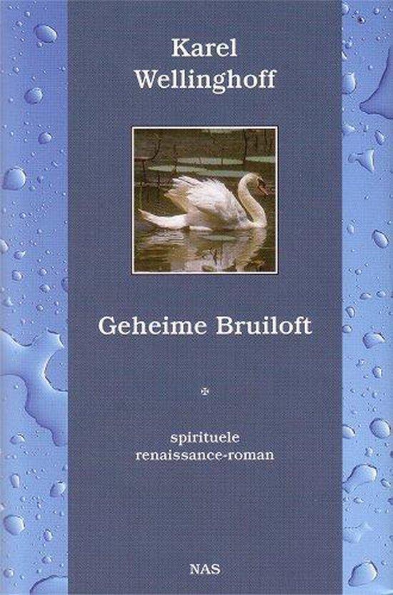 Geheime Bruiloft - Karel Wellinghoff pdf epub