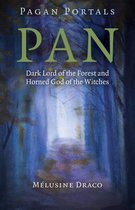 Pagan Portals - Pan - Dark Lord of the Forest and Horned God of the Witches