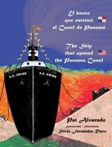 El barco que estreno el Canal de Panama * The Ship that opened the Panama Canal