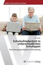Schulzufriedenheit in unterschiedlichen Schultypen