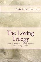 The Loving Trilogy