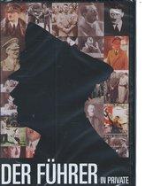 Der Führer in private