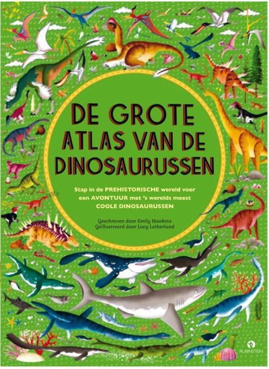 Boek cover De grote atlas van de dinosaurussen van Emily Hawkins (Hardcover)