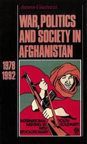 War, Politics and Society in Afghanistan, 1978-1992