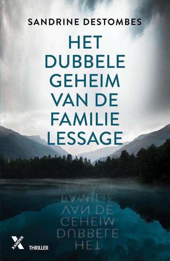 Het dubbele geheim van de familie Lessage - Sandrine Destombes  