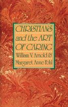 Christians and the Art of Caring