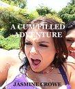 A Cum Filled Adventure