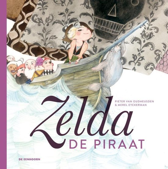 Zelda de piraat - Pieter van Oudheusden |