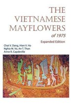 The Vietnamese Mayflowers of 1975 - Expanded Edition