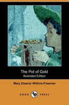 The Pot of Gold (Illustrated Edition) (Dodo Press)