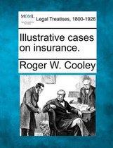 Illustrative Cases on Insurance.
