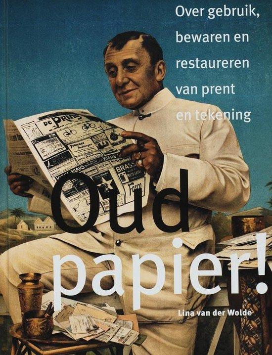 Oud Papier! - L. van der Wolde | Readingchampions.org.uk