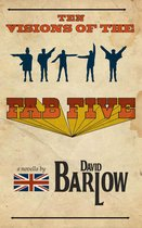 Ten Visions of the Fab Five