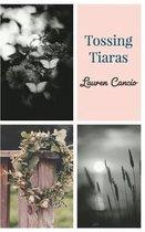 Tossing Tiaras