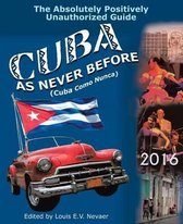 Cuba as Never Before