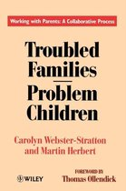 Troubled Families-Problem Children: Working with Parents