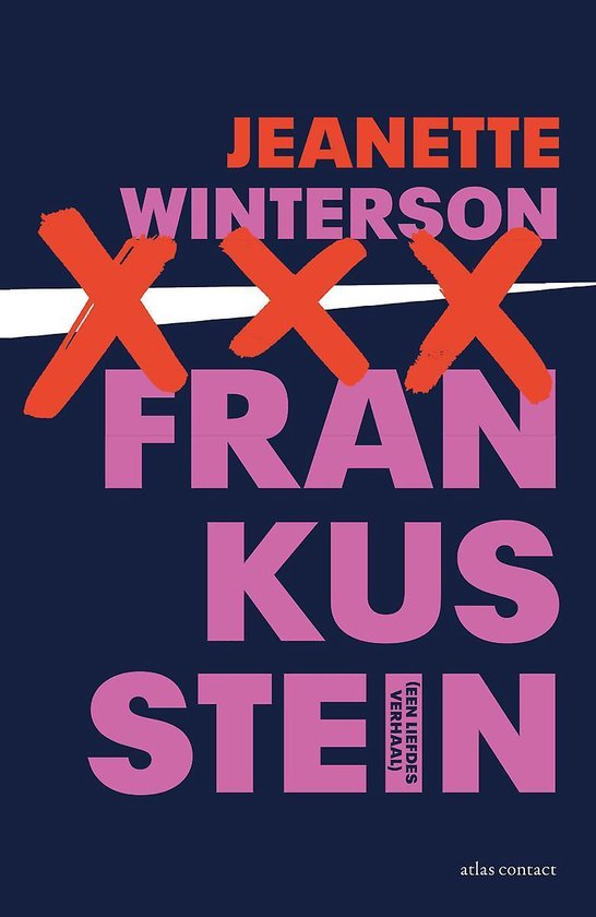 Frankusstein - Jeanette Winterson |