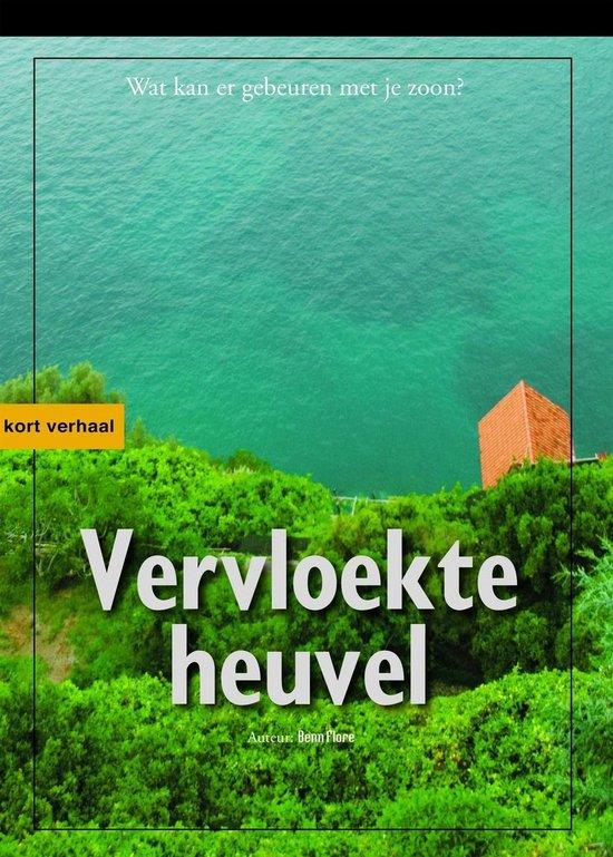 Vervloekte Heuvel Nederlandse editie - Benn Flore pdf epub