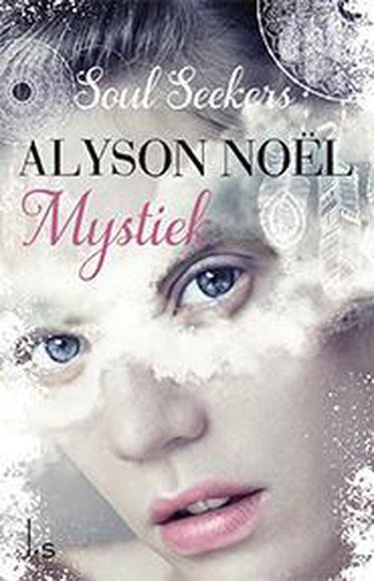 Soulseekers 3 - Mystiek - Alyson Noël  